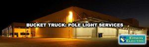 Bucket Truck Light Pole Repair & Maintenance